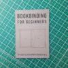 Hubert Bookbinding for Beginners